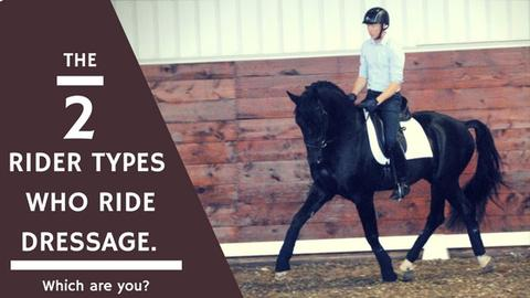 The 2 Rider Types Who Ride Dressage